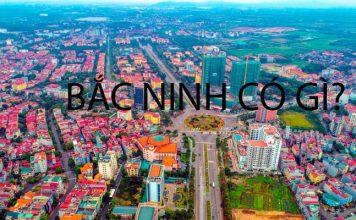 Bắc Ninh có gì?