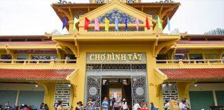 Khám phá chợ Bình Tây - Ngôi chợ sầm uất nhất Sài Gòn