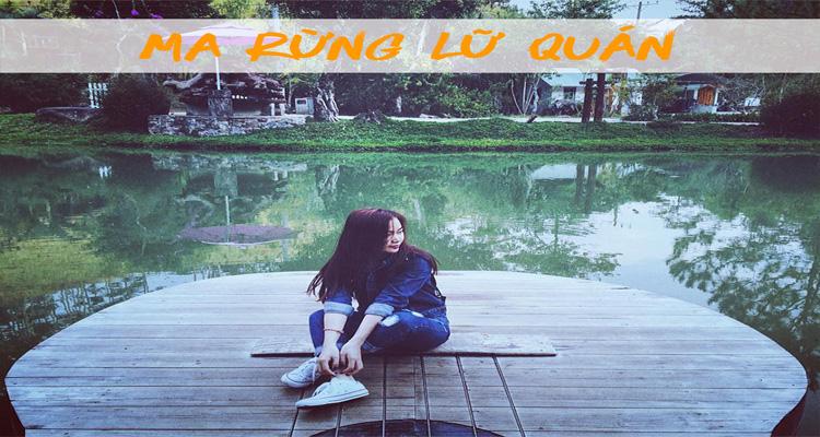 Ma Rừng Lữ Quán là một điểm thu hút khách du lịch khi đến với Đà Lạt
