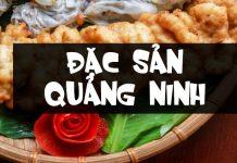 Đặc sản Quảng Ninh - quảng ninh